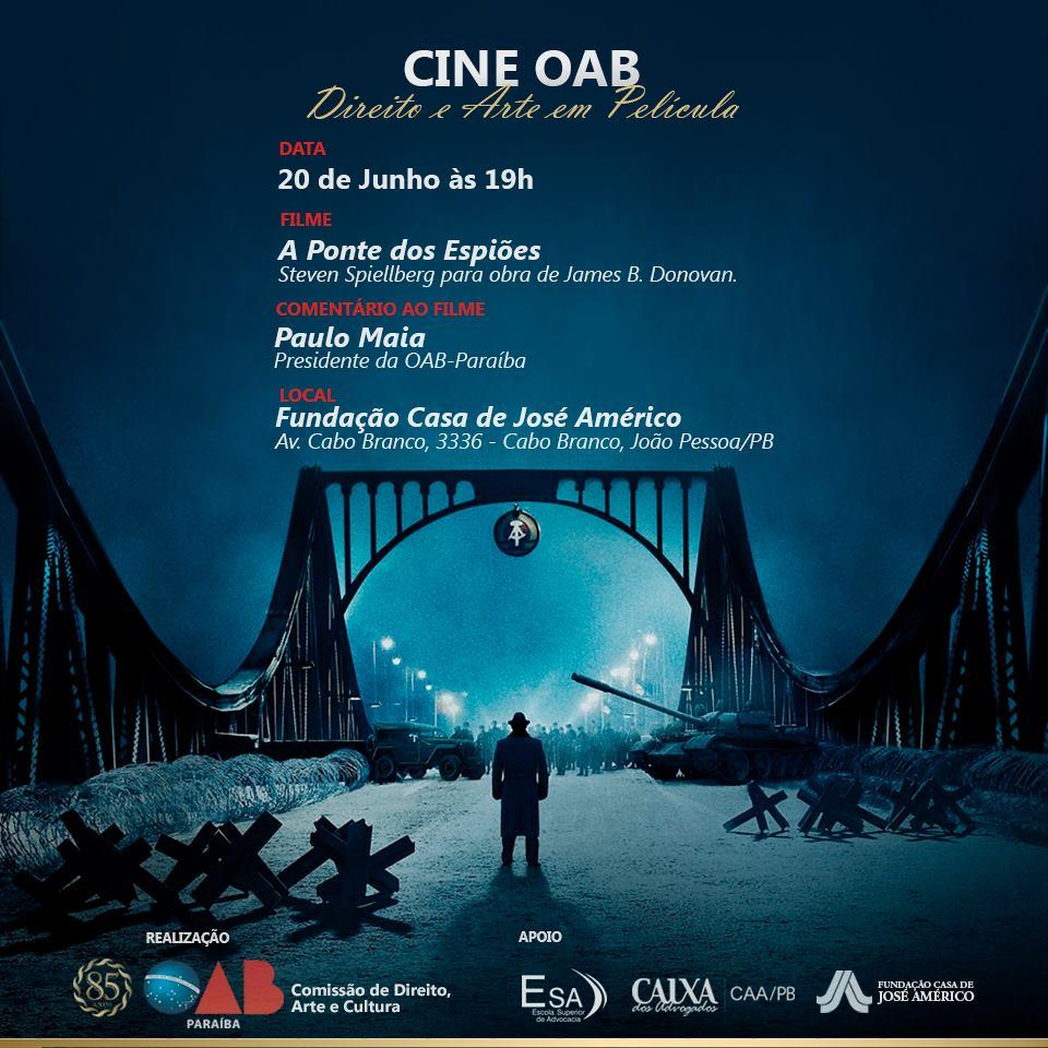 """OAB-PB realiza a 2ª edição do """"Cine OAB-Direito e Arte em Película com exibição do filme """"Ponte dos Espiões"""""""