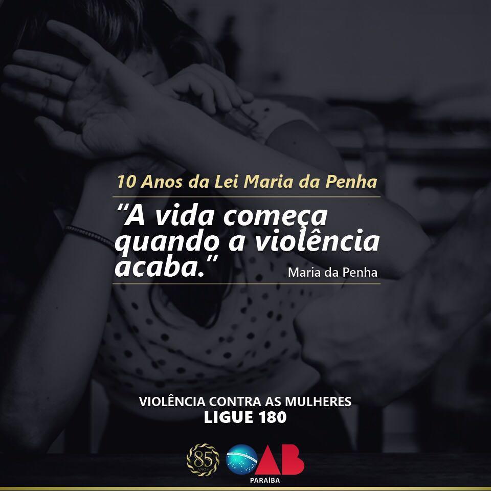 Em nota, OAB-PB destaca o aniversário de 10 anos da Lei Maria da Penha