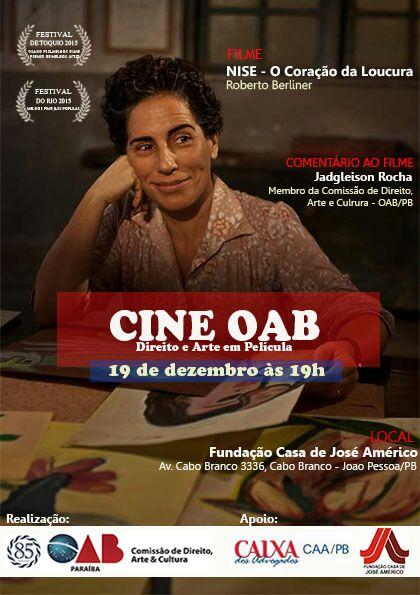 Projeto Cine OAB exibe na próxima segunda NISE O Coração da Loucura; a entrada é gratuita