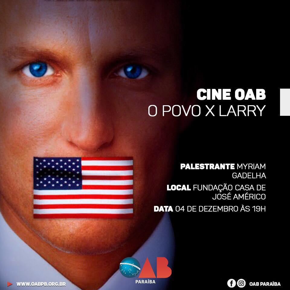 Cine OAB exibe o filme O Povo Contra Larry Flynt na próxima segunda; participe