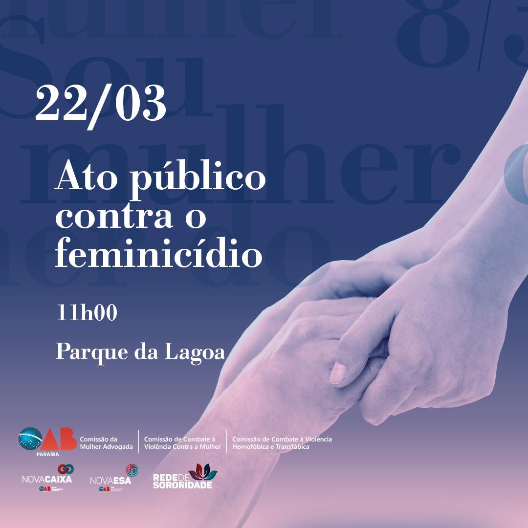 OAB-PB e entidades representativas realizarão grande Ato Público contra o feminicídio nesta sexta