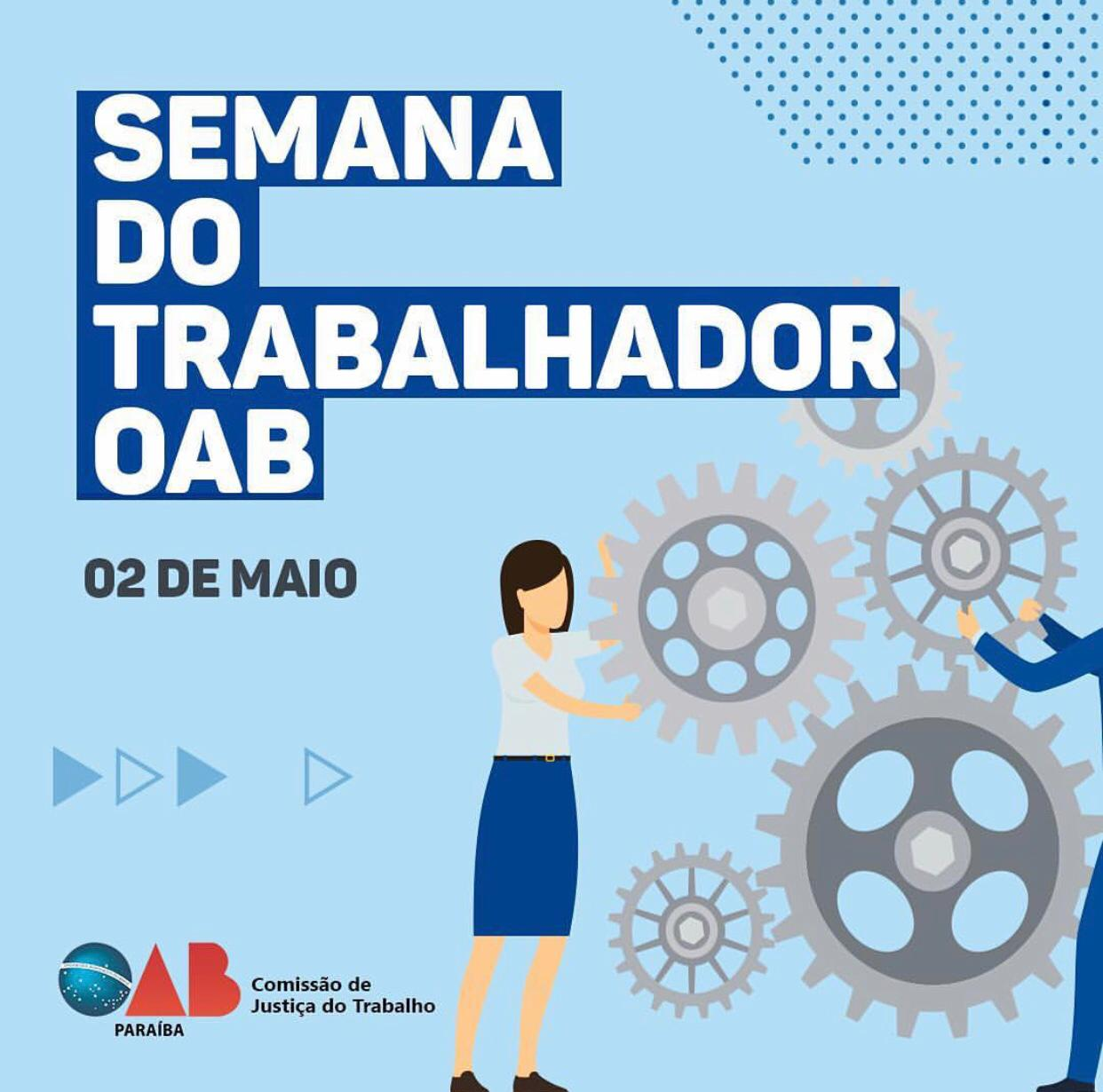 OAB-PB realizará atividades alusivas ao Dia do Trabalhador; participe
