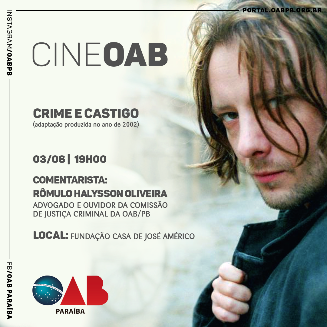 Cine OAB exibe na próxima segunda, 'Crime e Castigo', entrada é gratuita