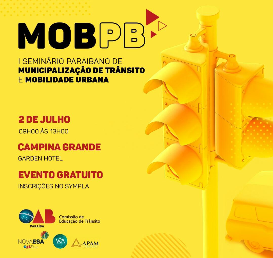 OAB-PB realiza I Seminário Paraibano de Municipalização de Trânsito e Mobilidade Urbana em Campina Grande