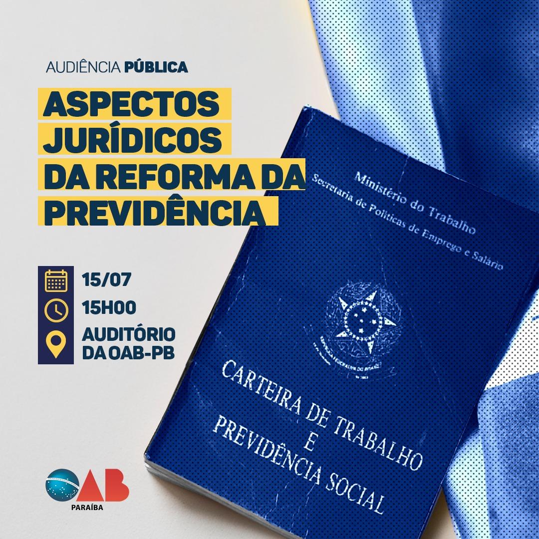 OAB-PB realizará audiência pública para debater Reforma da Previdência na próxima segunda