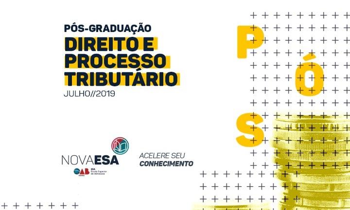 Nova ESA inicia Pós-Graduação em Direito e Processo Tributário nesta sexta