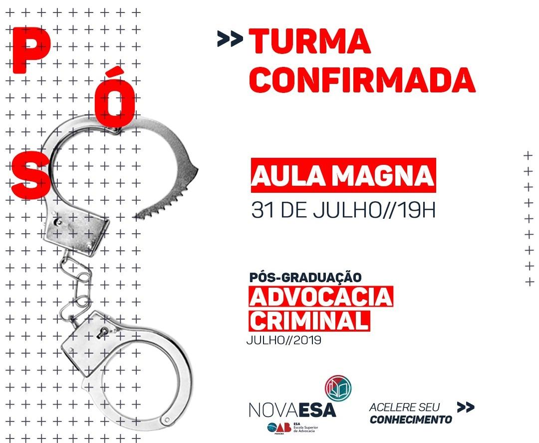 Nova ESA inicia pós-graduação em Advocacia Criminal nesta quarta; participe