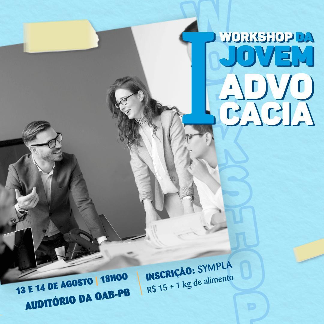Comissão da Jovem Advocacia realiza I Workshop para advogados em início de carreira; participe
