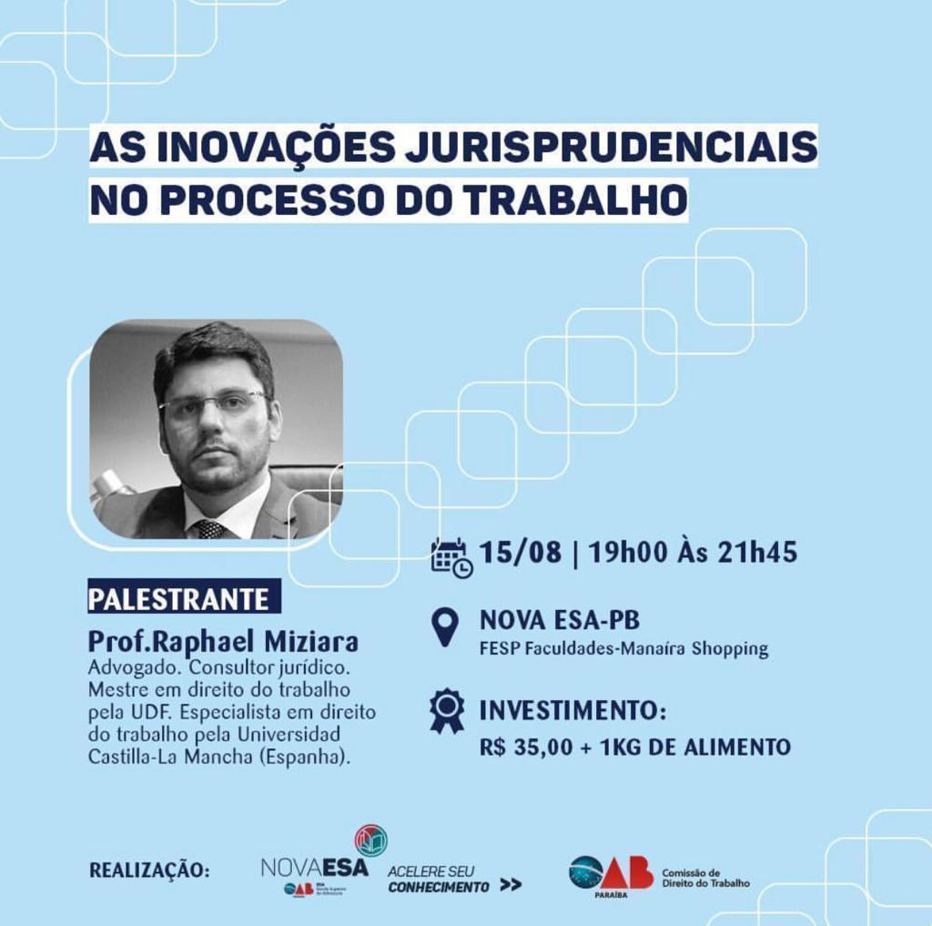 Comissão da OAB-PB realiza palestra sobre 'As Inovações Jurisprudenciais no Processo do Trabalho'; participe