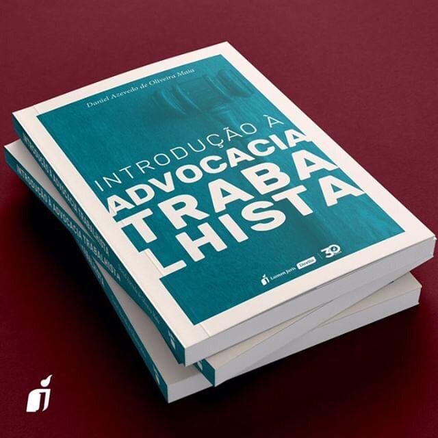 Livro sobre Introdução à Advocacia Trabalhista será lançado em outubro