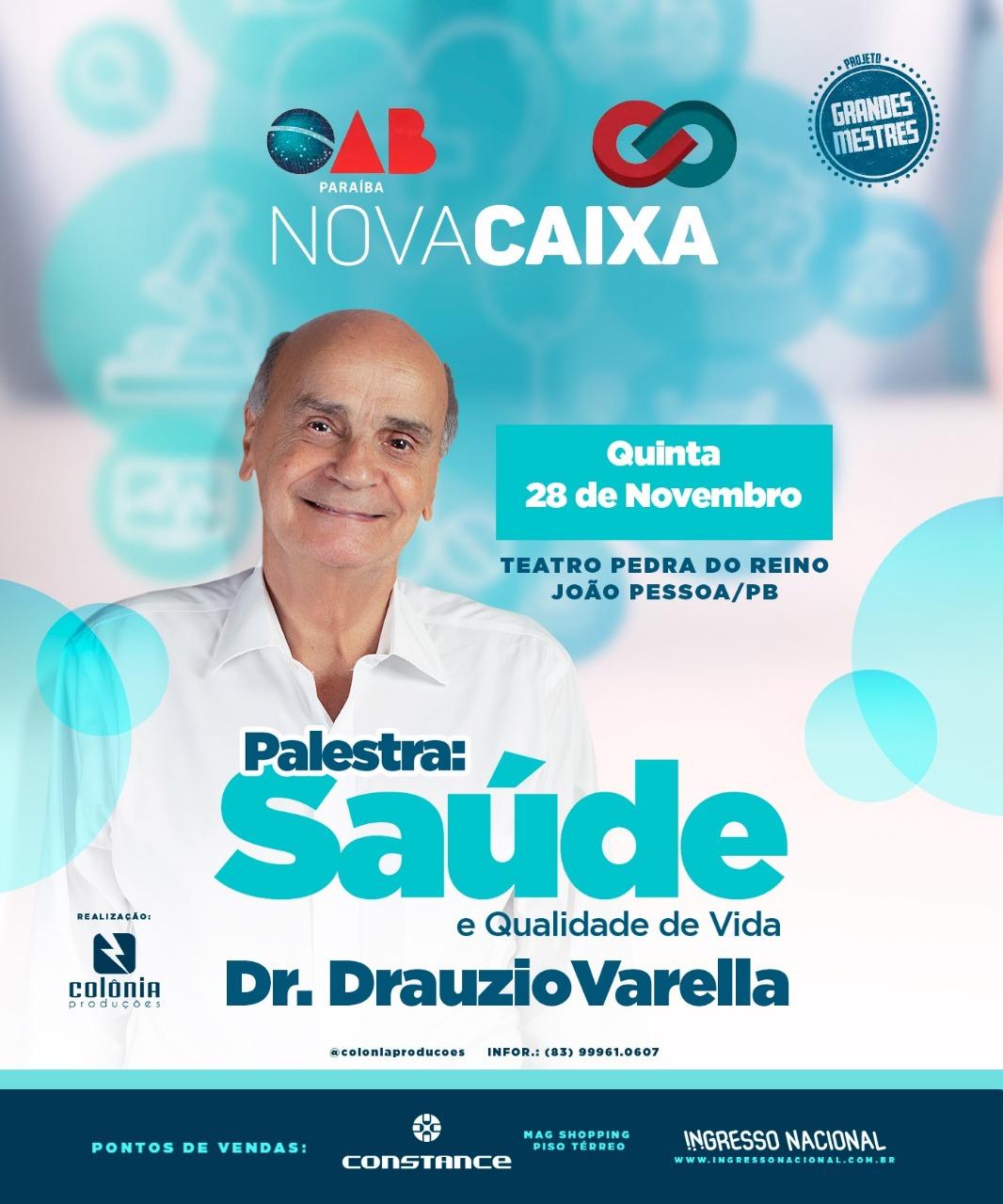 OAB-PB e CAA apoiam palestra sobre Saúde e Qualidade de Vida com Drauzio Varella