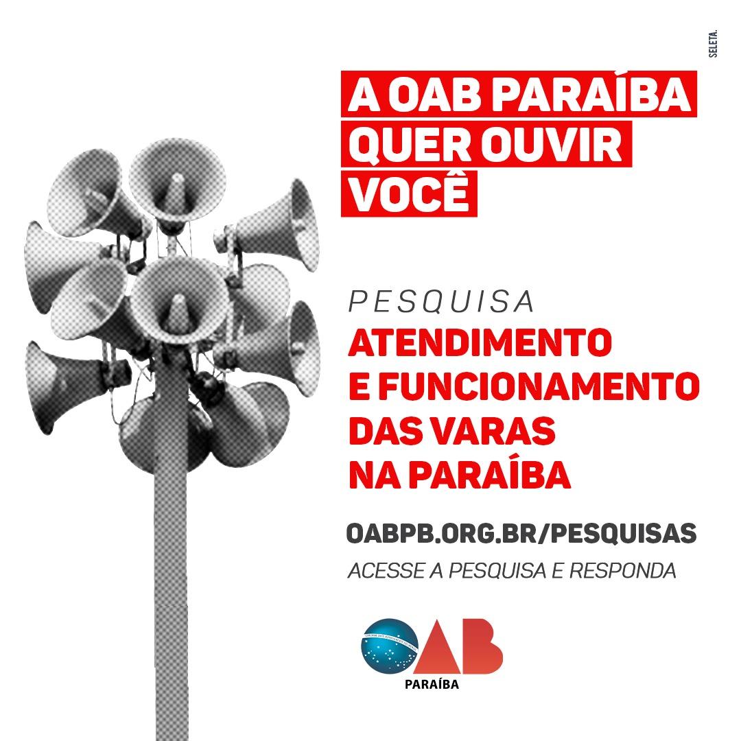 OAB-PB realiza pesquisa de opinião sobre atendimento e funcionamento das Varas na Paraíba; participe